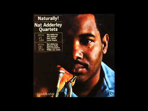 Nat Adderley – Naturally
