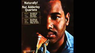 Nat Adderley - Naturally