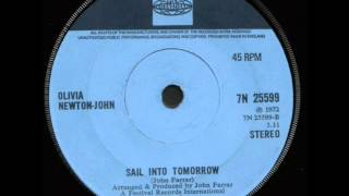 Olivia Newton-John - Sail Into Tomorrow (Different 1972 B-side version)