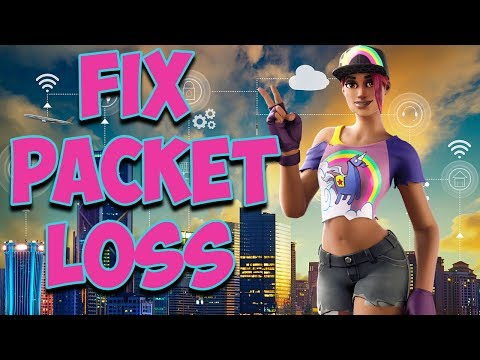 Fix Packet Loss Fortnite PC/PS4/XBOX/Switch/Mobile