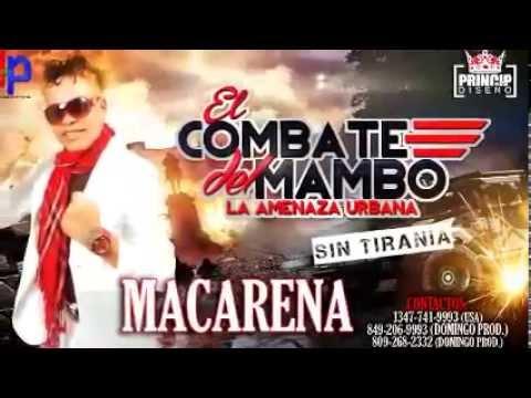 EL COMBATE DEL MAMBO - MACARENA