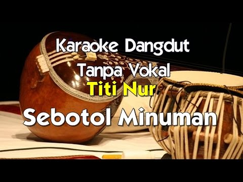 Karaoke Titiek Nur Sebotol Minuman