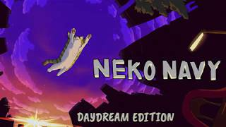 Neko Navy - Daydream Edition for Nintendo Switch Reveal Trailer