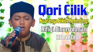 Qori Cilik Suaranya Bikin Merinding Rifiqi Ainurrohman MP3