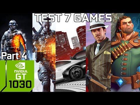 Test 7 Games with GT 1030 & Intel Pentium G4560 & 8GB RAM [Part 4]