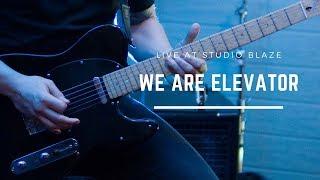 F.Y.N - We Are Elevator / LIVE