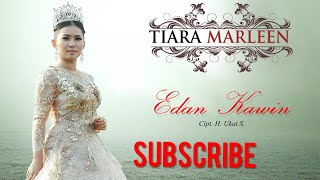 Edan Kawin - Tiara Marleen   ( official video klip )