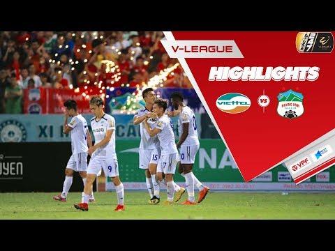 Văn Thanh trở lại ấn tượng, HAGL xuất sắc quật ngã Viettel ngay tại Hàng Đẫy | Vòng 9 V.League 2019