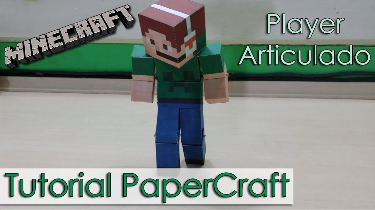 Papercraft Tutorial PaperCraft Minecraft - Player Articulado / Animated Player / Bendable