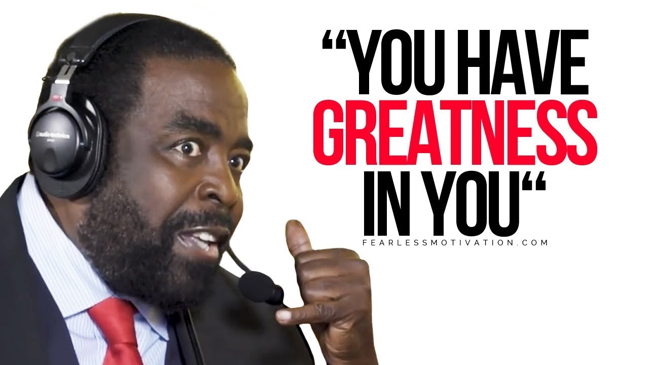 Les Brown's 7 Rules For Success! You Have Greatness In You!