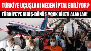 Akıl almaz olay! Türkiye'ye uçak fiyatlarını uçurdular ama uçuşları da iptal ettiler! Sıla Yolu