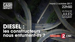 Diesel : les constructeurs nous enfument-ils ? - Cash impact (intégrale)