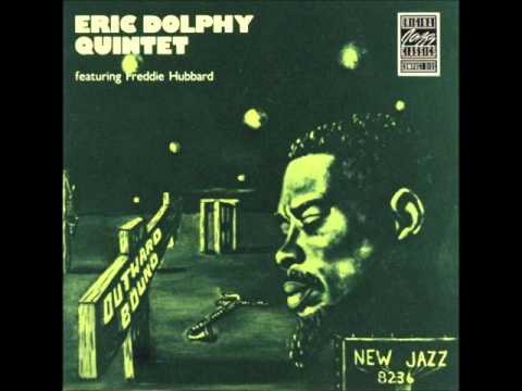 Eric Dolphy - Glad To Be Unhappy