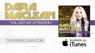 Watch Dara Maclean You Got My Attention video