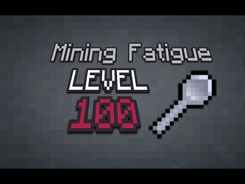 Level 100 Mining Fatigue - Minecraft