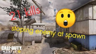 21 kills | Call of Duty Mobile | Stop enemy at there spawn point | CoDm | CoD Mobile