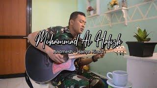 [1.57 MB] HANYA RINDU - ANDMESH KAMALENG (Muhammad Al Hafizh Cover) | SUBTITEL