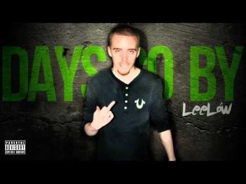 LeeLow - Days Go By
