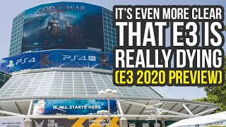 E3 Is Really Dying, But This Year Will Still Be Amazing (E3 2020 Preview)