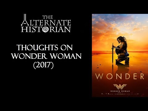 Thoughts on Wonder Woman (2017)
