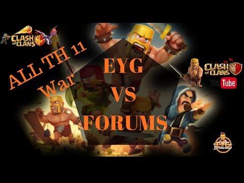 EYG VS FORUMS all th11 War | Clash of Clans