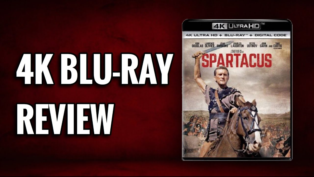 SPARTACUS 4K ULTRAHD BLU-RAY REVIEW   ANOTHER WINNER FOR THE 4K FORMAT?