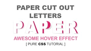 Paper Cut Out Letters - Awesome Html Css 3D Hover Effect Tutorial - Plz SUBSCRIBE us for Daily Video