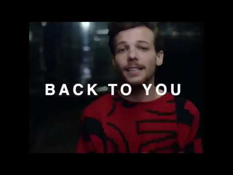 Louis Tomlinson   Back To You   AVAILABLE NOW   ft  Bebe Rexha