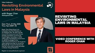 Revisiting Environmental Law in Malaysia - Roger Chan