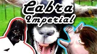 Cabra Gritando - Star Wars - GOAT Cabra The Imperial March (Darth Vader