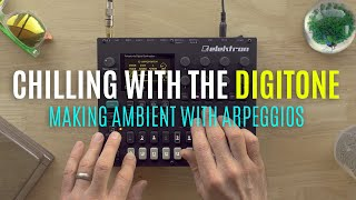 Chilling with Digitone (Making Ambient with Arpeggios)