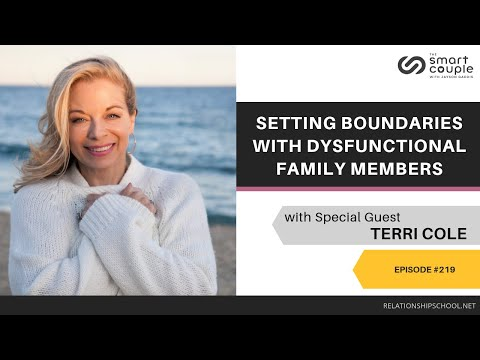 Setting Boundaries With Dysfunctional Family Members - Terri Cole - Smart Couple Podcast #219 Mp3