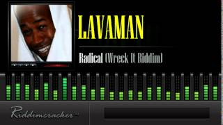 Lavaman - Radical (Wreck It Riddim) [Soca 2014]