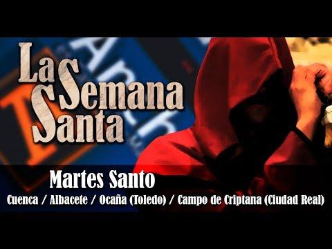 Martes Santo - Ancha es CLM - CMM