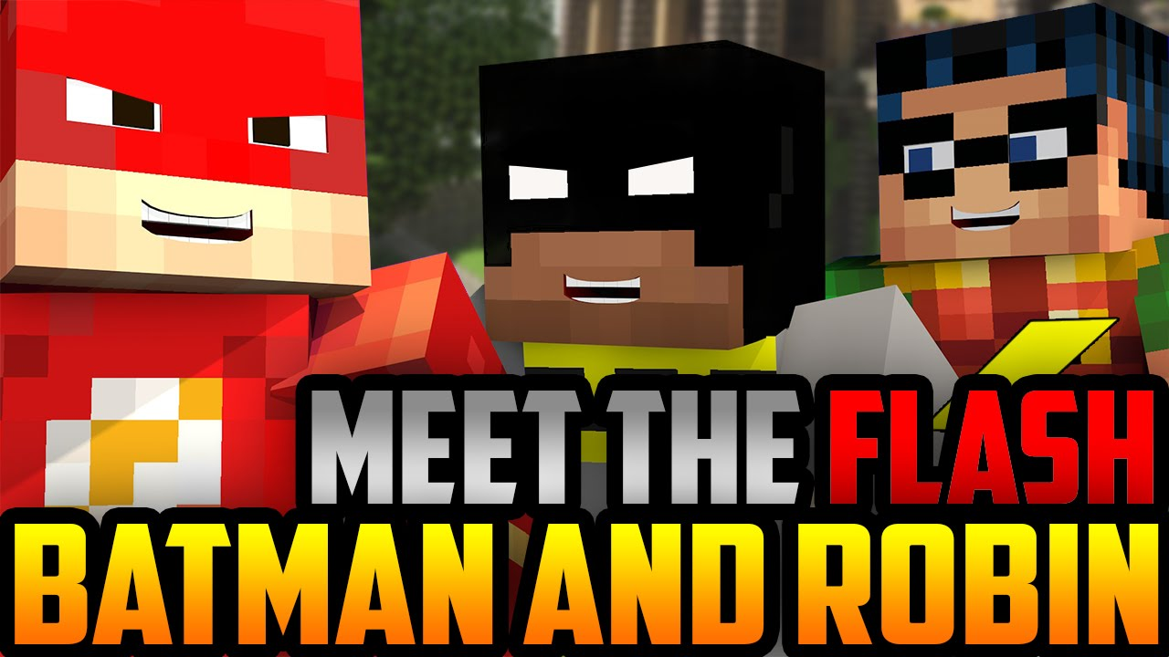 Minecraft: Batman and Robin meet The Flash! - YouTube