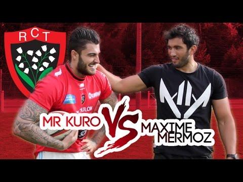 MR KURO VS MAXIME MERMOZ [ 1VS1 RUGBY ]
