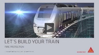 Sika Solutions for Fire Protection in Rail Vehicles