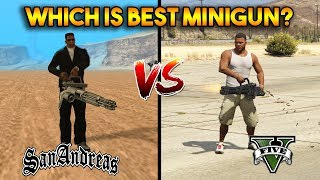 GTA 5 VS GTA SAN ANDREAS : WHICH IS BEST MINIGUN?
