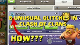 8 UNUSUAL GLITCHES IN CLASH OF CLANS:UNUSUAL CLANS AND PLAYERS 2017