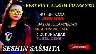 SESHIN FULL ALBUM COVER LAGU LAGU TERBARU DI 2021