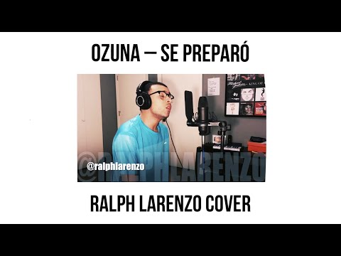 Ozuna - Se Preparó (English Cover)