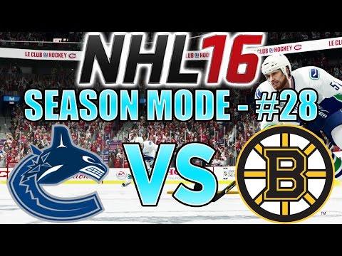 "NHL 16 - Season Mode (Vancouver Canucks) #28: ""Boston Bruins"""
