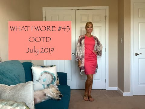 what-i-wore-#43...ootd---july-2019?