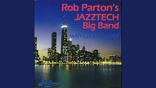 Provided to YouTube by CDBaby Dreamer of Dreams · Rob Parton's Jazz...