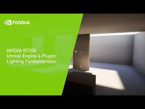 NVIDIA RTXGI Unreal Engine 4 Plugin: Lighting Fundamentals