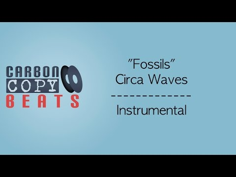 Fossils - Instrumental / Karaoke (In The Style Of Circa Waves)