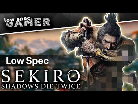How To Run Sekiro In A Low End PC? By Disabling Shadows.