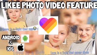 How to Make a Photo Video on Likee android and iOS FREE