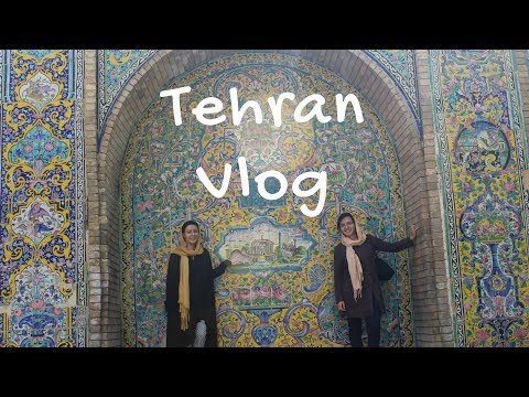 Places to visit in Tehran, Iran | Vlog #2