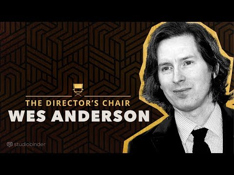 Wes Anderson Explains How He Writes and Directs Movies, and What Goes Into His Distinctive Filmmaking Style